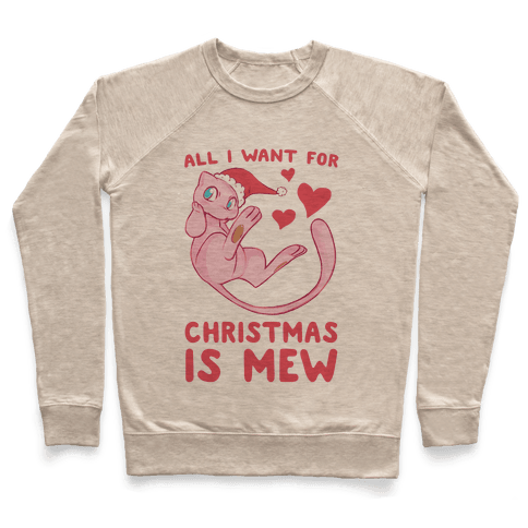 All I Want for Christmas is Mew Pullover