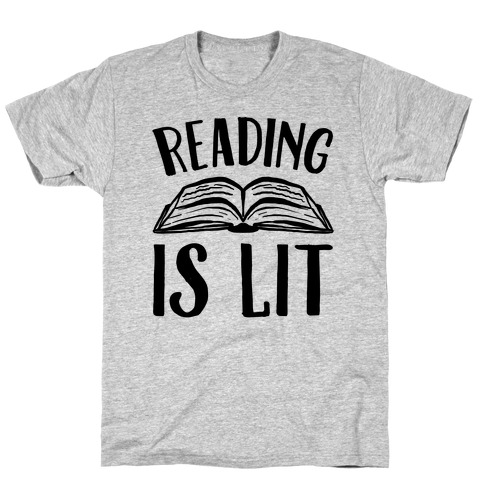 Reading Is Lit Mens T-Shirt