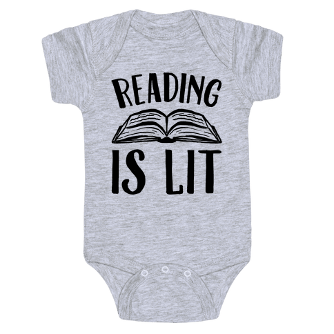 Reading Is Lit Baby Onesy