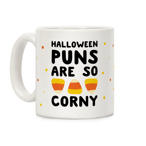 Halloween Pun Are So Corny Coffee Mug