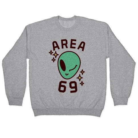 Area 69 Pullover
