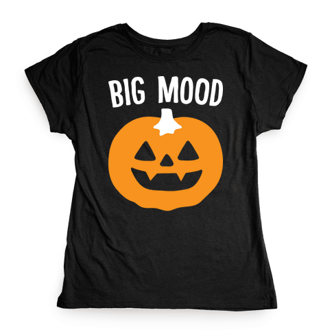 Big Mood Jack-o-lantern Womens T-Shirt