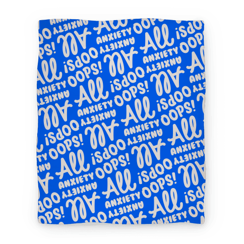 Oops! All Anxiety Blanket