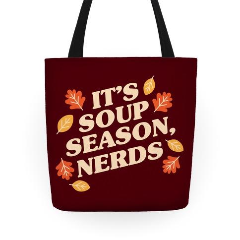 It's Soup Season, Nerds Tote