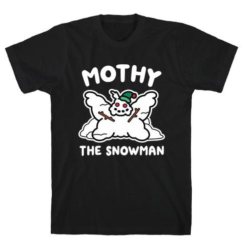 Mothy the Snowman T-Shirt
