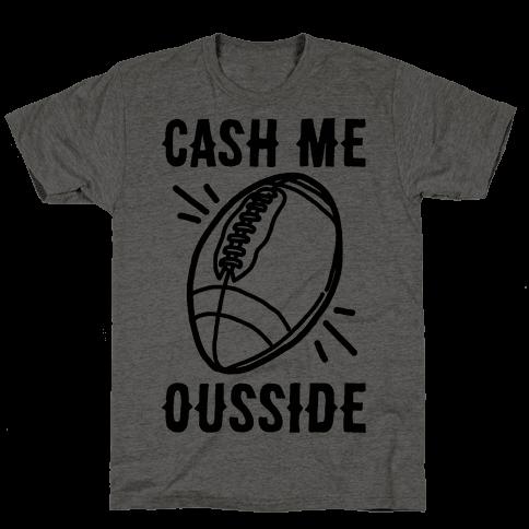 Cash Me Ousside Football