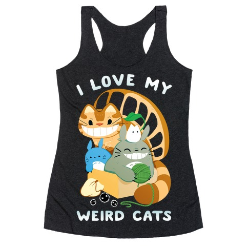 I love my weird cats Racerback Tank Top