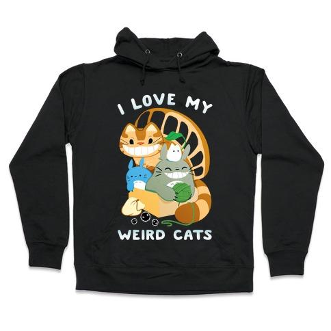 I love my weird cats Hooded Sweatshirt