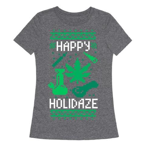 Happy Holidaze Womens T-Shirt