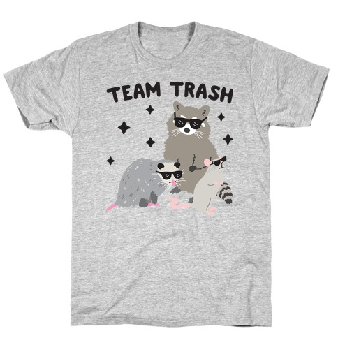 Team Trash Opossum Raccoon Rat T-Shirt