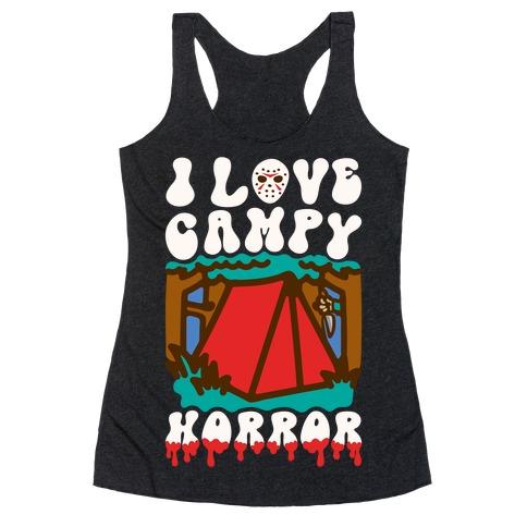 I Love Campy Horror Parody Racerback Tank Top