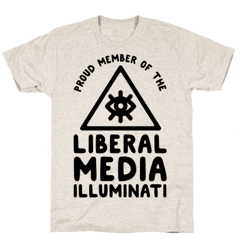 Liberal Media Illuminati Mens T-Shirt
