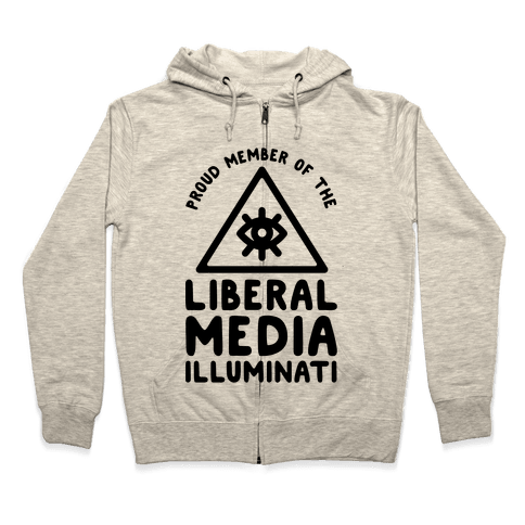 Liberal Media Illuminati Zip Hoodie