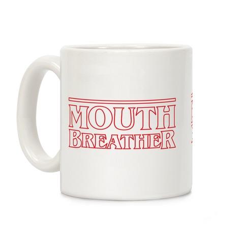 Mouth Breather Parody Coffee Mug