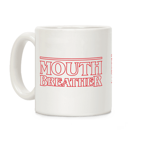 Mouth Breather Parody Coffee Mug