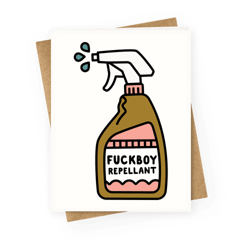 F***boy Repellent Greeting Card