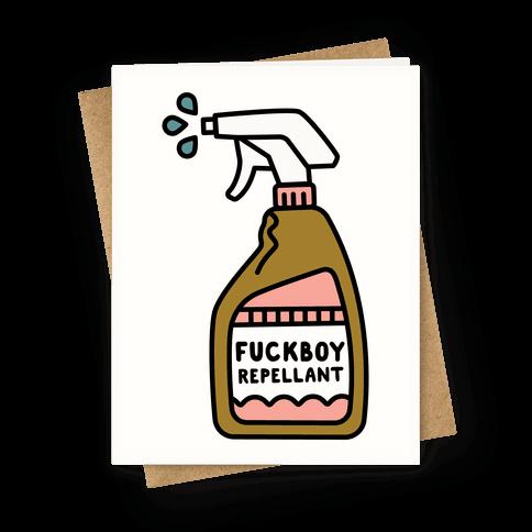 F***boy Repellent Greeting Card