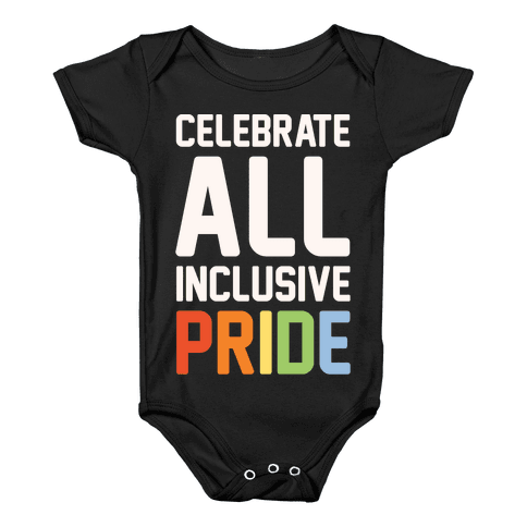 Celebrate All Inclusive Pride White Print Baby Onesy