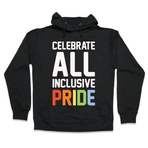 Celebrate All Inclusive Pride White Print Hooded Sweatshirt