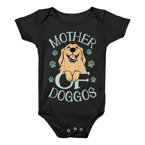 Mother Of Doggos Baby Onesy