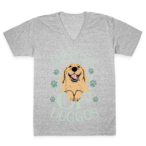 Mother Of Doggos V-Neck Tee Shirt