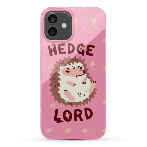 Hedge Lord Phone Case