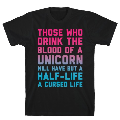 Those Who Drink The Blood Of A Unicorn White Print Mens T-Shirt