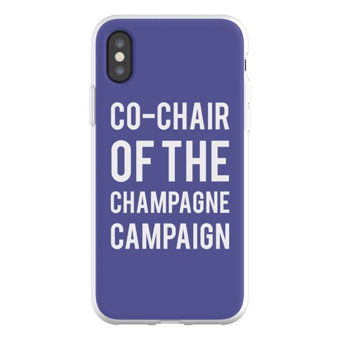 Co-Chair Of The Champagne Campaign Phone Flexi-Case