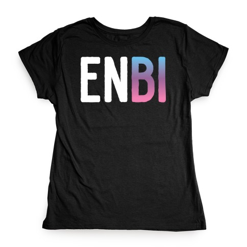 Enbi Bisexual Non-binary Womens T-Shirt