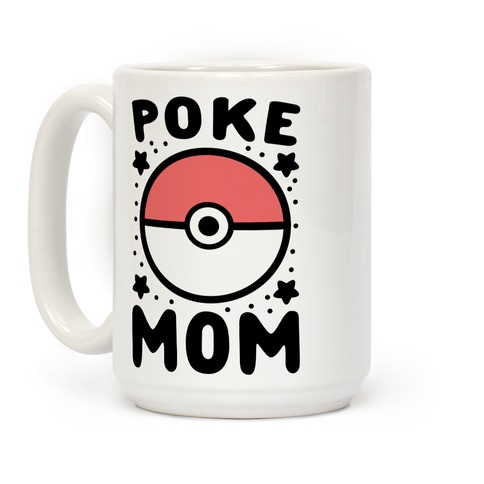 Poke Mom Coffee Mug
