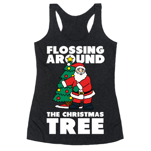 Flossing Around the Christmas Tree Racerback Tank Top