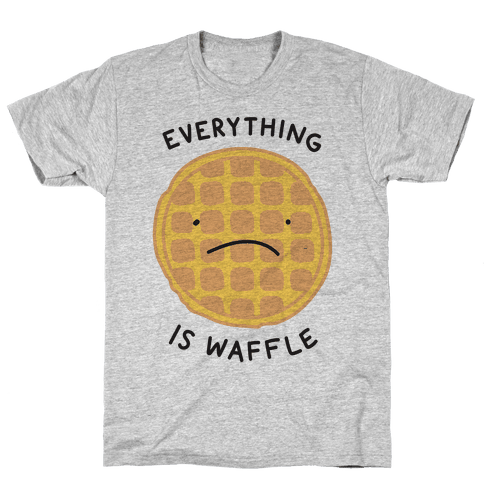 Everything Is Waffle Mens T-Shirt