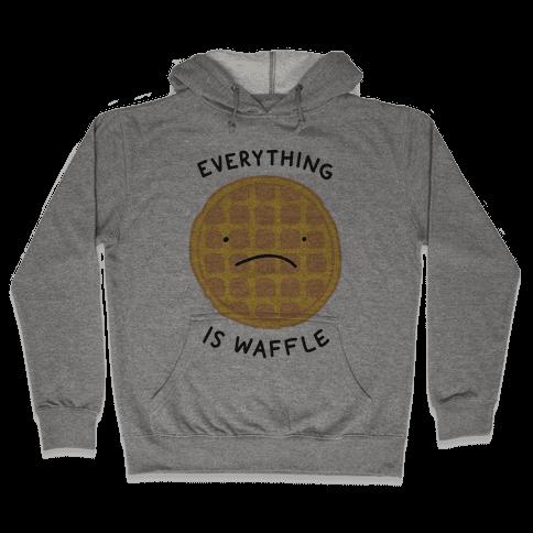 Everything Is Waffle Hooded Sweatshirt