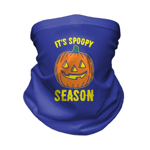 It's Spoopy Season Neck Gaiter