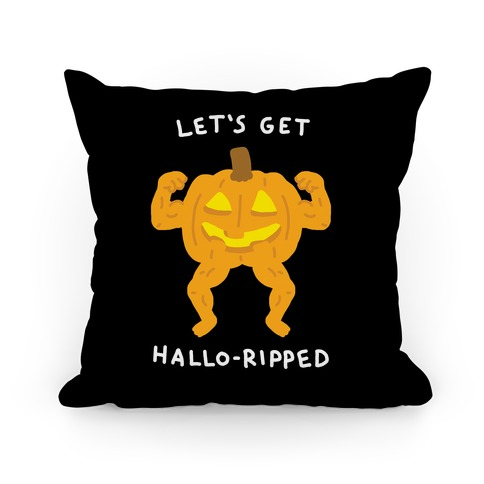 Let's Get Hallo-Ripped Pillow