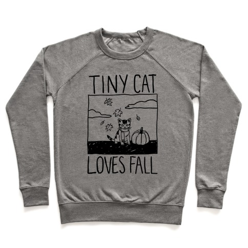 Tiny Cat Loves Fall Pullover
