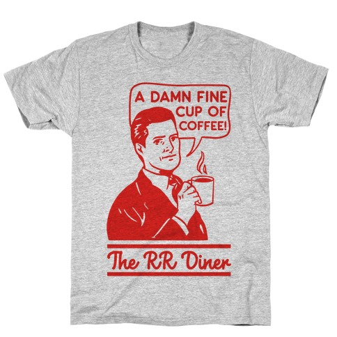 A Damn Fine Cup of Coffee The RR Dine T-Shirt
