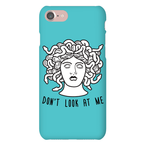 Don't Look At Me Medusa Phone Case