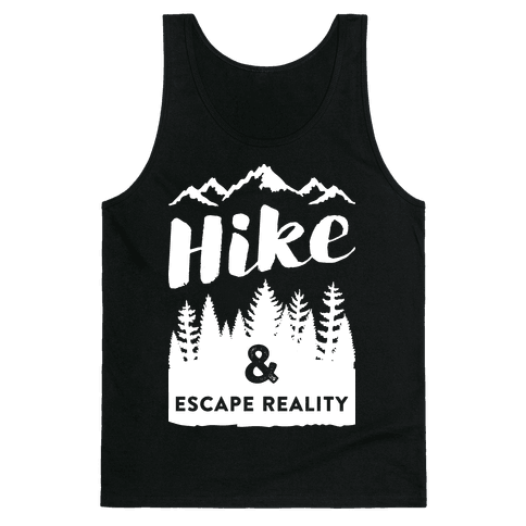 Hike & Escape Reality (White) Tank Top