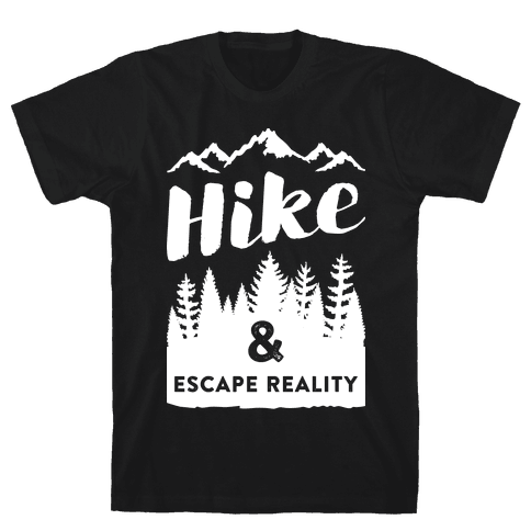 Hike & Escape Reality (White) Mens T-Shirt