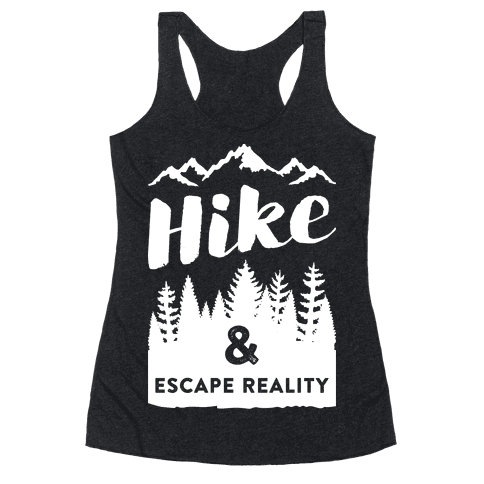 Hike & Escape Reality (White) Racerback Tank Top