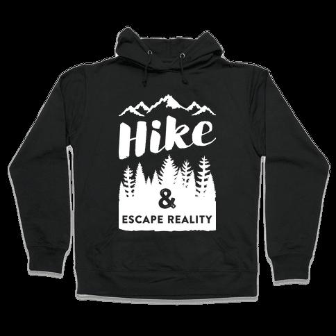 Hike & Escape Reality (White) Hooded Sweatshirt