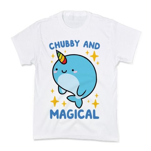Chubby And Magical Kids T-Shirt