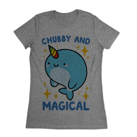 Chubby And Magical Womens T-Shirt