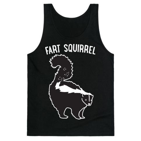 Fart Squirrel Skunk Tank Top