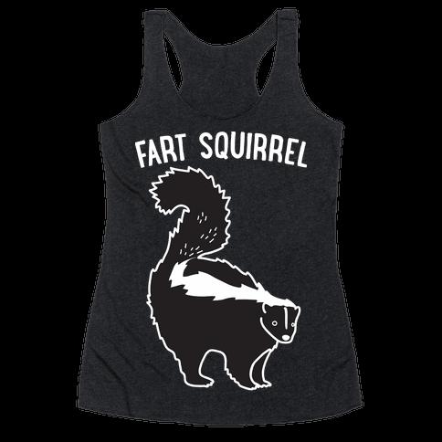 Fart Squirrel Skunk Racerback Tank Top