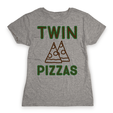 Twin Pizzas Parody Womens T-Shirt