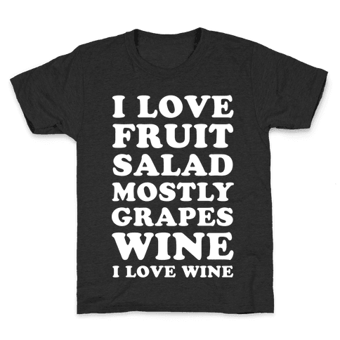 Wine I Love Wine Kids T-Shirt