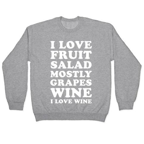 Wine I Love Wine Pullover