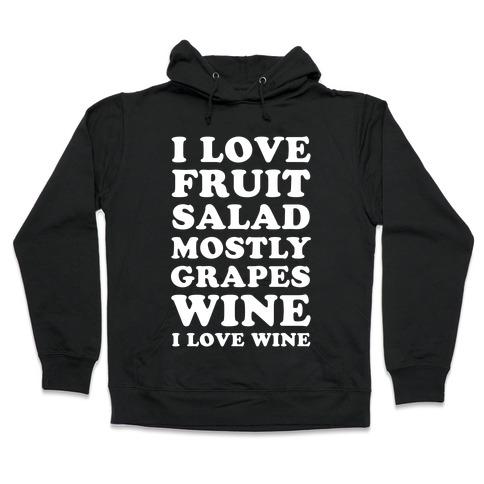 Wine I Love Wine Hooded Sweatshirt